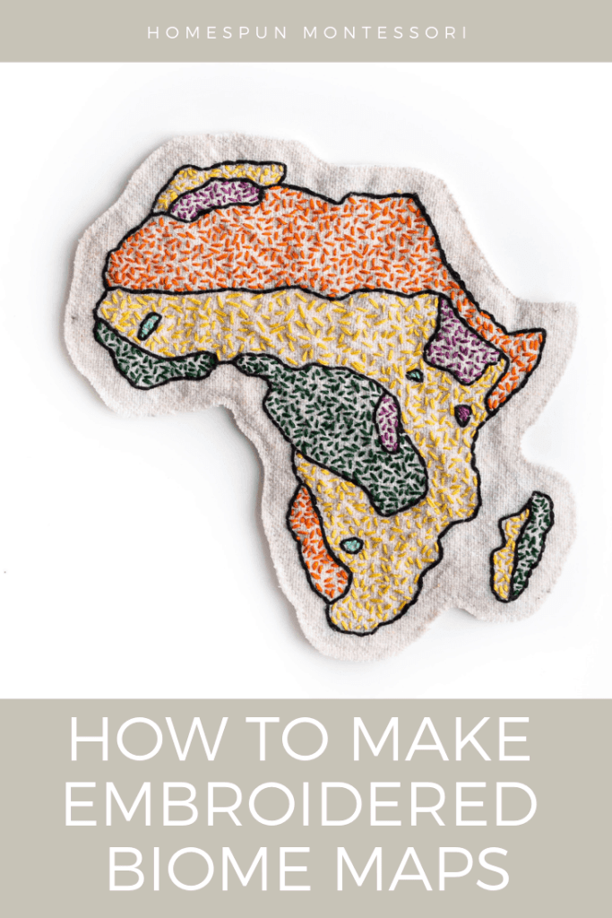 Homespun Montessori: How to Make Embroidered Biome Maps. Learn how to make a set of embroidered biome maps for geography studies. It's a great handiwork project to undertake alongside your children. #sewingwithkids #charlottemason #montessoriathome #embroideryproject #handwork #craftingfever #makersgonnamake