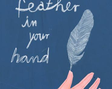 A Feather In Your Hand