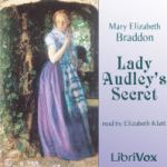 Lady Audley's Secret, Mary Elizabeth Braddon