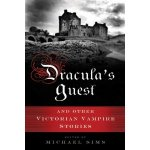 Dracula's Guest and Other Weird Tales, by Bram Stoker
