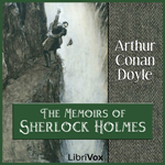 The Memoirs of Sherlock Holmes [Audio Book Free]