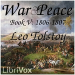 War and Peace, AudioBook 05 by Leo Tolstoy