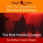 The Red-Headed League – Arthur Conan Doyle Audiobook