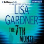 The 7th Month: A Detective D. D. Warren Story by Lisa Gardner