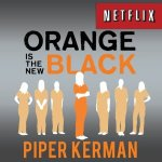 Orange Is The New Black Audiobook