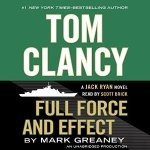 Full Force and Effect: Jack Ryan Novel | Tom Clancy Audiobook
