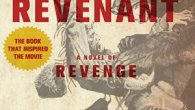 AN UNFORGETTABLE NOVEL OF REVENGE, SOON TO BE A MAJOR MOTION PICTURE, STARRING LEONARDO DICAPRIO The year is 1823, and the trappers of the Rocky Mountain Fur Company live a […]