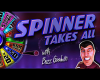 Spinner Takes All Slot by Gameswarehouse