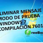 Desactivar mensaje modo prueba Windows 7 compilación 7601