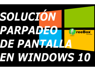 parpadeo pantalla windows 10