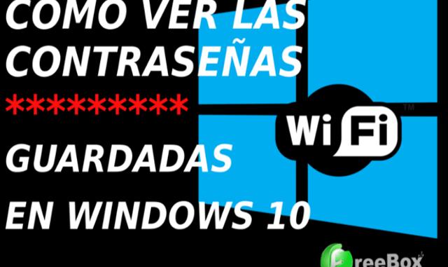 ver contraseñas wifi windows 10