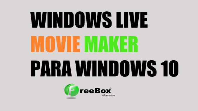 descargar movie maker windows 10