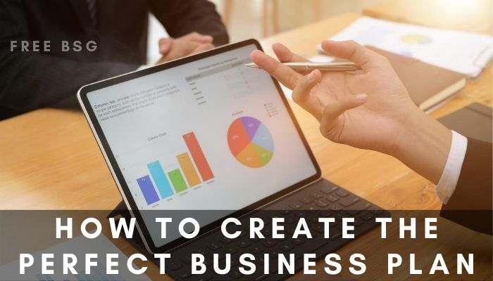 How to Create the Perfect Business Plan