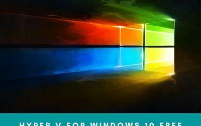 Hyper v for windows 10 | Microsoft Hyper-V Server 2019