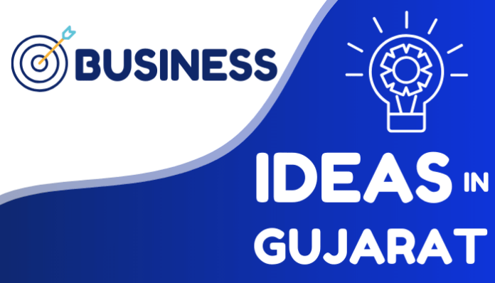 business ideas in gujarat