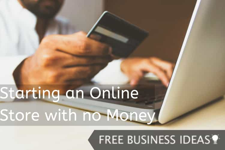 Starting an Online Store with no Money