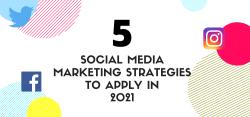 5 Social Media Marketing Strategies