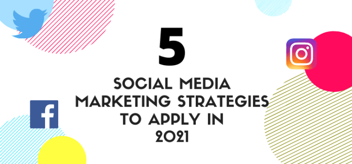 5 Social Media Marketing Strategies