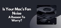 Is Your Mac's Fan Noise