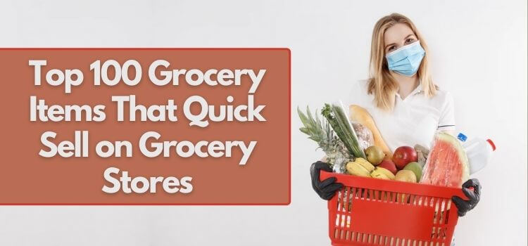 top 100 grocery items