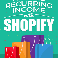 Passive-Recurring-Income with Shopify