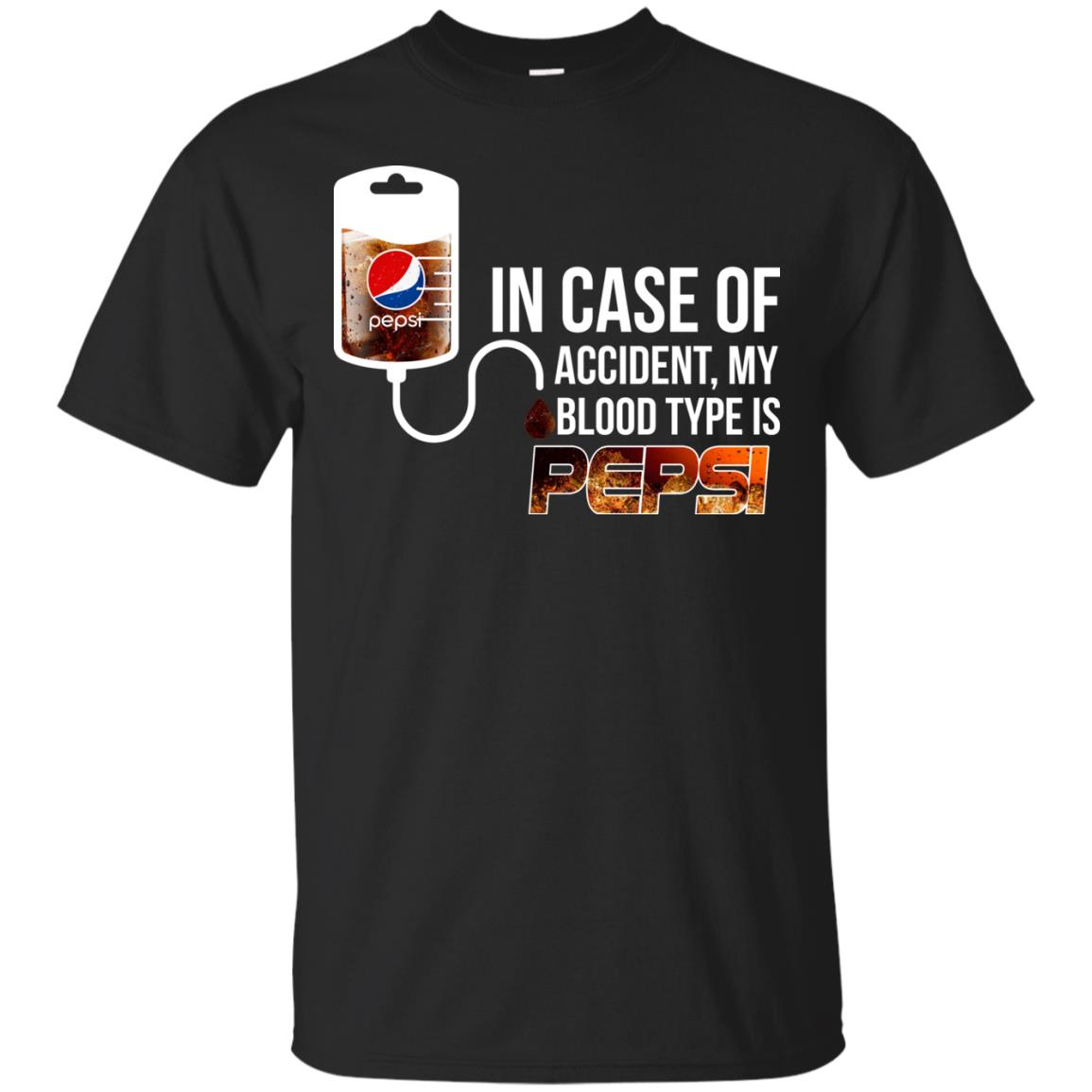 In Case Of Accident My Blood Type Is Pepsi T Shirts