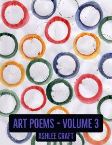 Art Poems, Volume 3 by Ashlee Craft