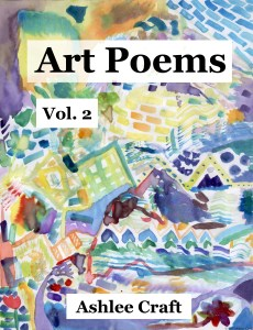 Art Poems, Volume 2 by Ashlee Craft