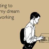 16-04-quitting-to-pursue-dream-no-working-man