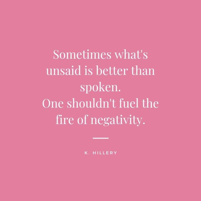 Sometimes What's Unsaid is Better Than...K. Hillery