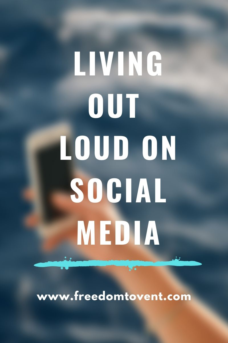 Read more about the article Living Out Loud on Social Media