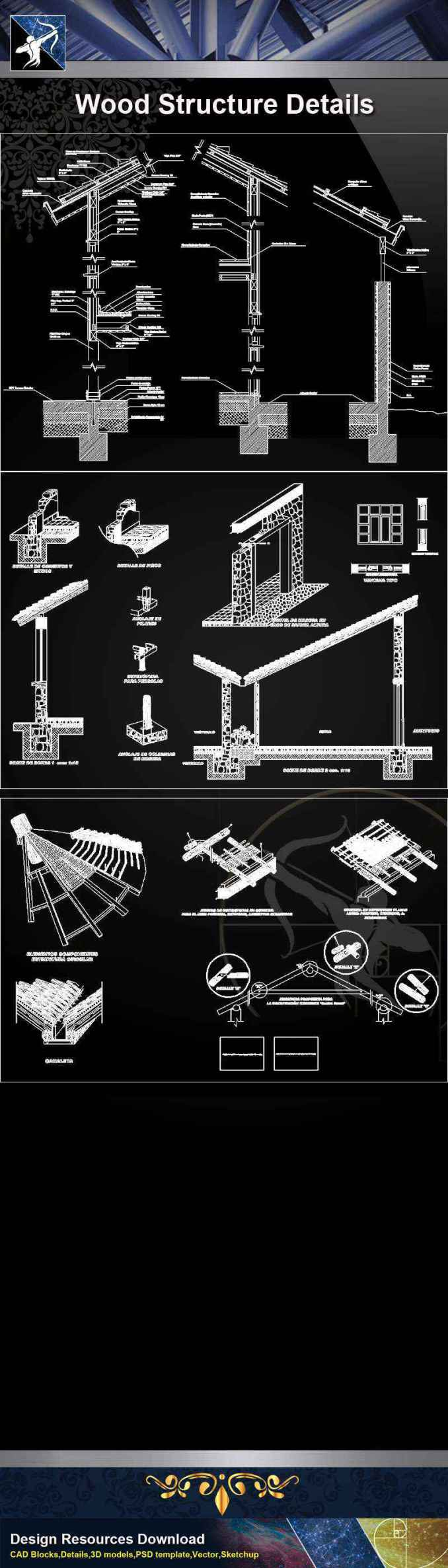 【Architecture CAD Details Collections】Wood Structure CAD Details (Recommand)