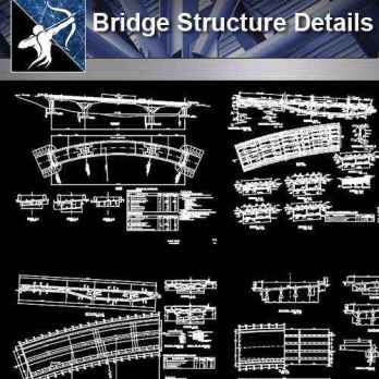 【Architecture CAD Details Collections】Bridge Structure CAD Details