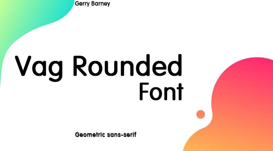 Vag-Rounded-Font