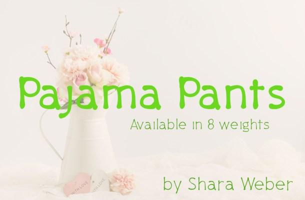 Pajama Pants Free Font Family