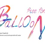 Balloon Font + Bonus Patterns