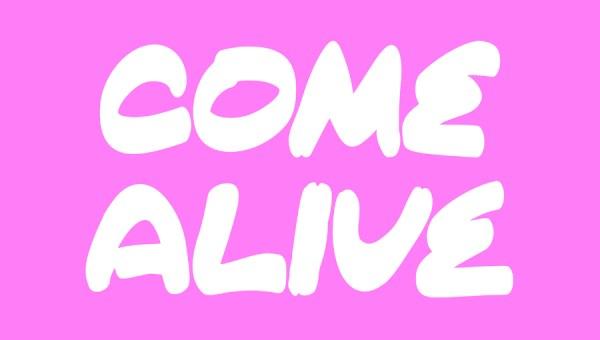 Come Alive Free Font