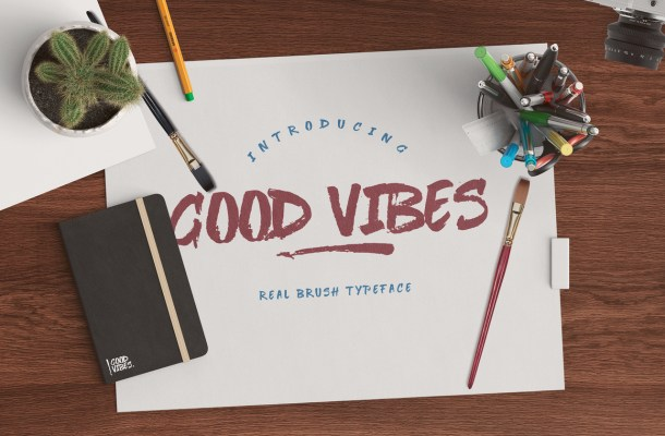 Good Vibes Brush Font