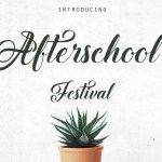 Afterschool Festival Font