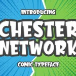 Chester Network Comic Font