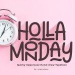 Holla Monday Display Font