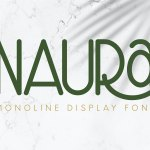 Naura Monoline Display Font