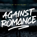 Against Romance Font