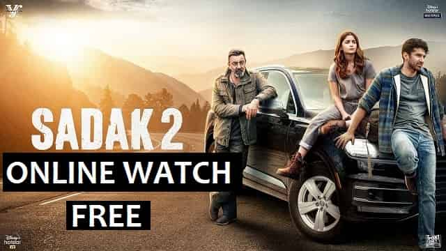 Sadak 2 Movie Free Online Watch | Sanjay Dutt, Pooja, Alia Bhatt, Aditya