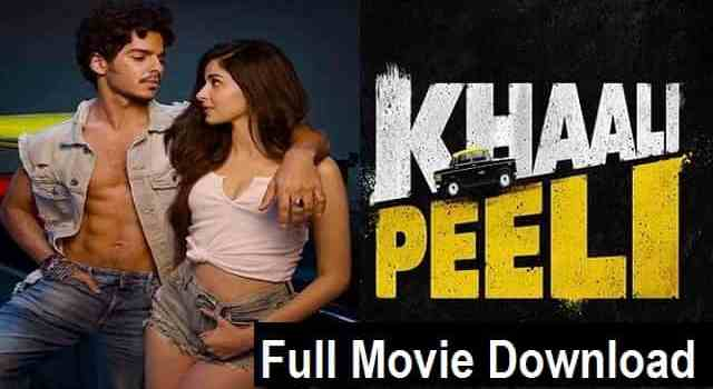 Khaali-peeli-full-movie-download-ishaan-khatter-ananya-pandey