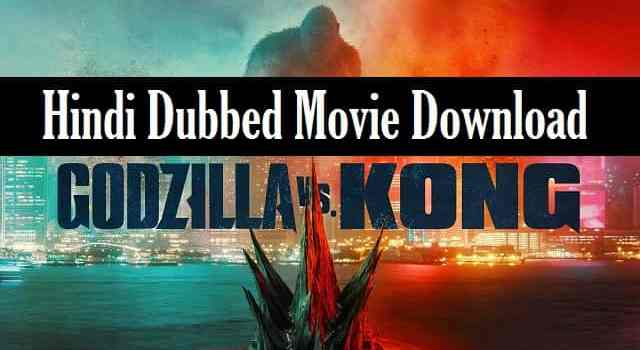 Godzilla-vs-Kong-Hindi-Dubbed-Full-Movie-Download (1)