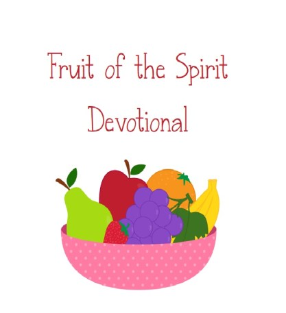 Fruit of the Spirit Printables and Lapbooks