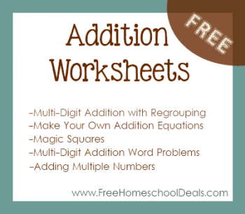 Free Addition Worksheets From FreeHomeschoolDeals.com