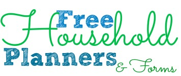 Free household Planners and Forms