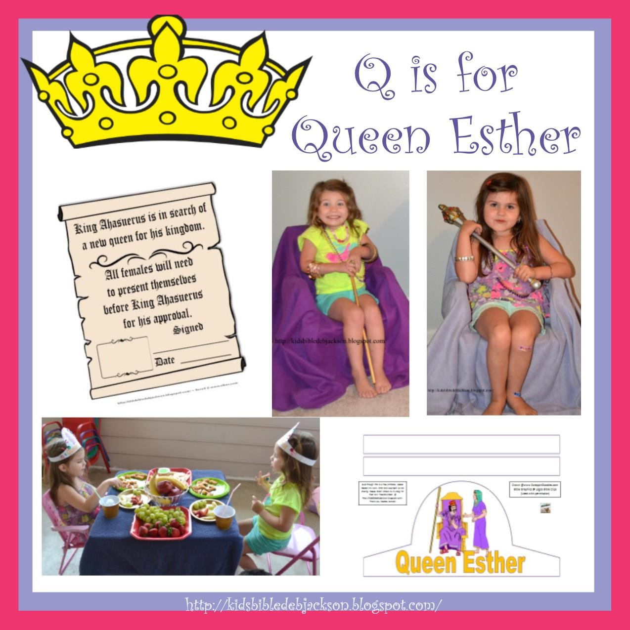 Free Q Is For Queen Esther Lesson And Printables